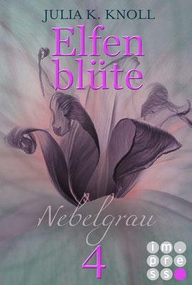 Elfenblüte, Romantic Fantasy, Teil 4