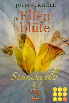 Elfenblüte, Romantic Fantasy, Teil 2