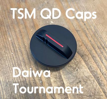 TSM QD Caps Daiwa Tournament