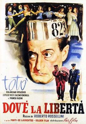 Dov'è la libertà?, Roberto Rossellini, 1954 - Interpretà Totò