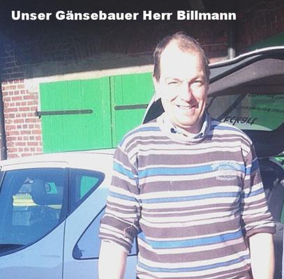 Unser Gänsebauer Herr Billmann