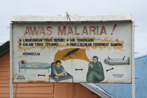 Beware of Malaria - Central Sumatra