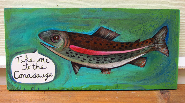 Meet me at the Conasauga River |  trout painting 12 x 24