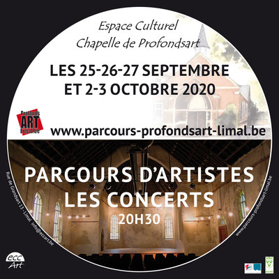 2020  Concerts du Parcours d'Artistes de Profondsart-Limal à la chapelle de Profondsart