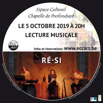 Ré-Si, Lecture musicale à la chapelle de Profondsart, 2019