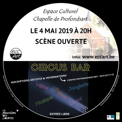 Circus-bar - scène ouverte à la chapelle de Profondsart. 2019