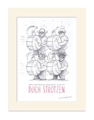 """Originalzeichnung """"Strotzen"""""""