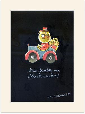 """Originalzeichnung """"Man beachte den nachwuchs!"""""""