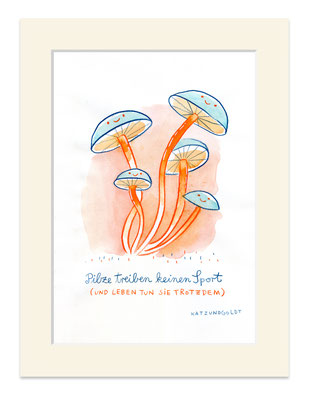 """Originalzeichnung """"Pilze treiben keinen Sport (und leben tun sie trotzdem)"""""""