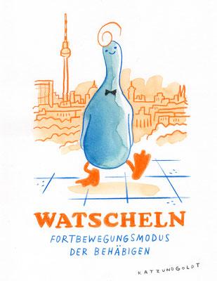 """Originalzeichnung """"Watscheln – Fortbewegungsmodus der Behäbigen"""""""