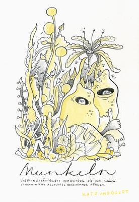 """Originalzeichnung """"Munkeln – Lieblingstätigkeit derjenigen, die dem Sonnenschein nicht allzuviel abgewinnen können"""""""