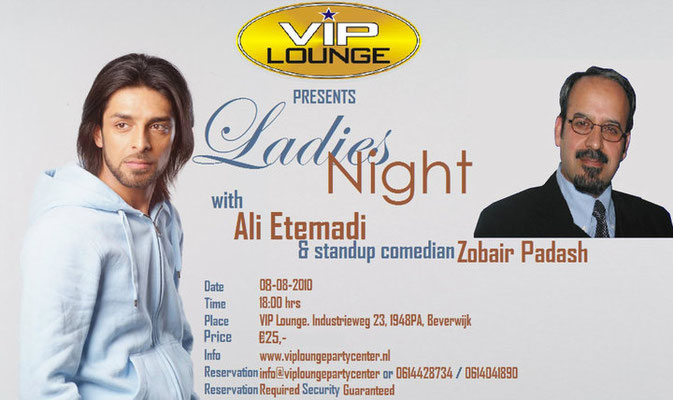Ladies Night with Ali Etemadi and standup comedian Zubair Padash. 2010