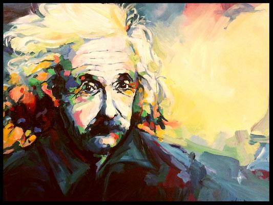 Albert Einstein / Akryl auf Leinwand 80 x 100cm / Preis mit Rahmen 680.-Euro