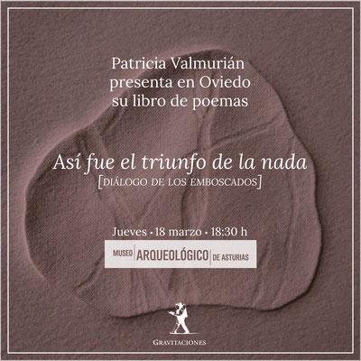 Así fue el triunfo de la nada, Patricia Valmurián