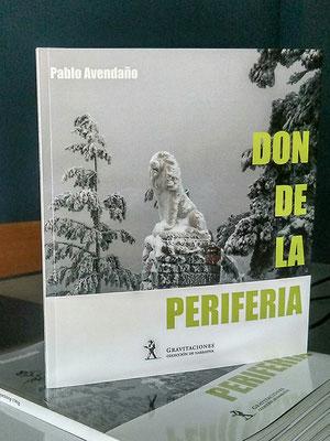 Pablo Avendaño - Don de la periferia