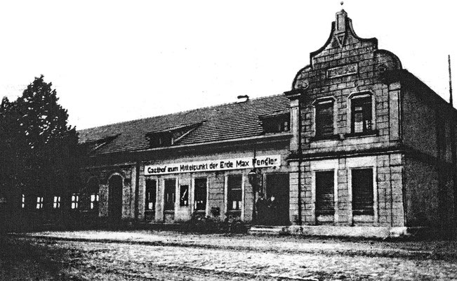 """(262) """"Gasthof zum Mittelpunkt der Erde Max Fengler"""", 1930er Jahre (?)"""