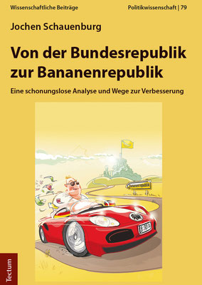 Cover  Von der Bundesrepublik zur Bananenrepublik. Finale Version des Verlags.