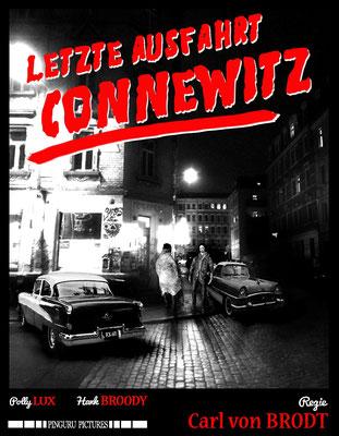 Letzte Ausfahrt Connewitz (1958); Regie: Carl von Brodt; Deutschland schwarz-weiß; Tonfilm;  Genre: Nouvelle Vague/Agententhriller; 87 Min. -  Faksimile (Digital print); 62,45 x 48,50 cm; 2019