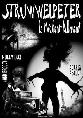 Struwwelpeter – Le Méchant Allemand (1934); Regie: Carl von Brodt; Frankreich; schwarz-weiß; Tonfilm; Genre: Propagandafilm/Agententhriller/Horror; 89 Min.  - Faksimile (Digital print); 62,45 x 44,31 cm; 2019