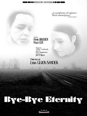 Bye-Bye Eternity (1974); Regie: Lydia Gluck-Sander schwarz-weiß; Tonfilm;  Genre: New Hollywood/Drama; 163 Min. - Faksimile (Digital print); 62,45 x 46,90 cm; 2019