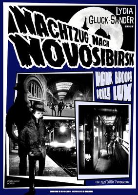 Nachtzug nach Novosibirsk (1947); Regie: Lydia Gluck-Sander; Deutschland; schwarz-weiß; Tonfilm;  Genre: film noir/Agententhriller; 92 Min.  Faksimile (Digital print); 62,45 x 44,16 cm; 2019