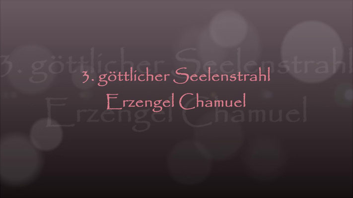 3. Seelenstrahl Erzengel Chamuel