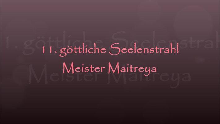 11. Seelenstrahl Meister Maitreya