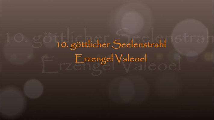 10. Seelenstrahl Erzengel Valeoel