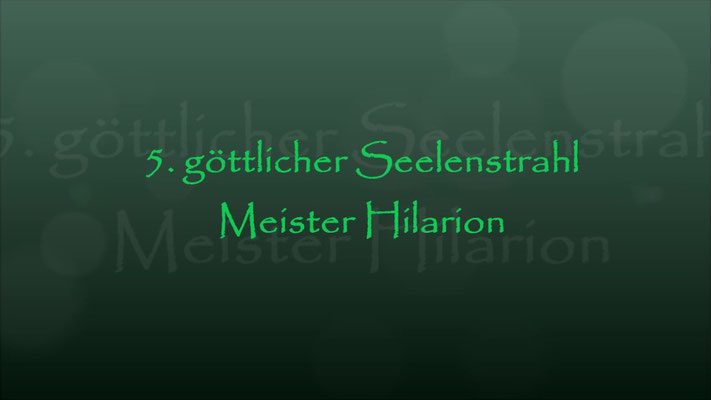 5. Seelenstrahl Meister Hilarion