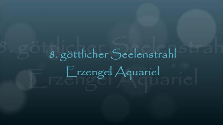 8. Seelenstrahl Erzengel Aquariel
