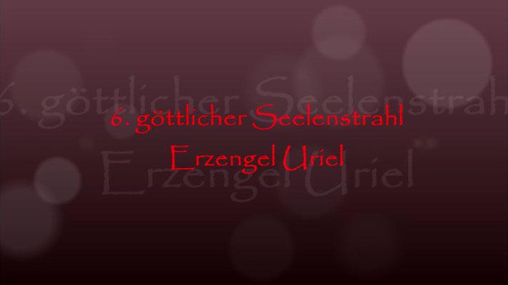 6. göttliche Seelenstrahl Erzengel Uriel
