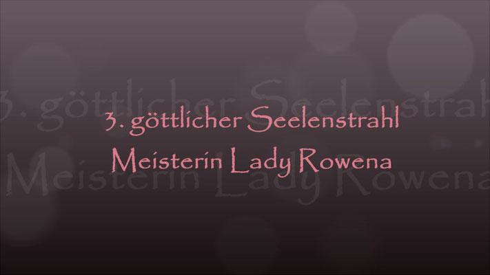 3. Seelenstrahl Meisterin Rowena