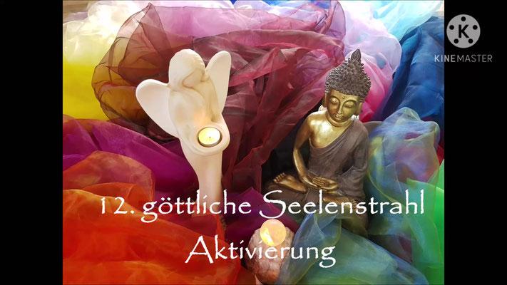 Aktivierung 12. göttlicher Seelenstrahl