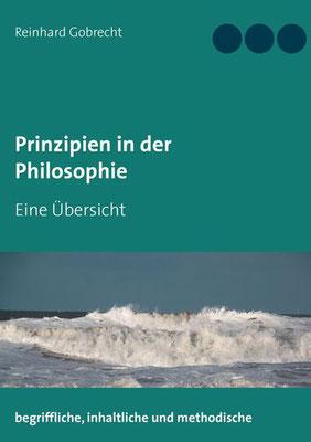 1 Prinzipien in der Philosophie - Eine Übersicht