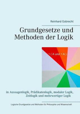 Philosophische Logik | Grundgesetze und Methoden der Logik