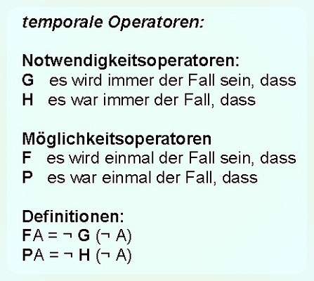 Philosophische Logik: 9. Temporale Operatoren einer Zeitlogik