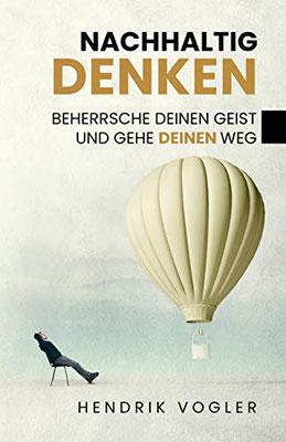 Hendrik Vogler: Nachhaltig denken