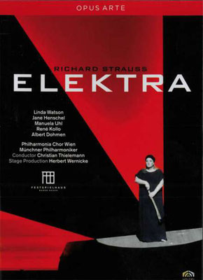 Richard Strauss: Elektran, 2010, DVD, Christian Thielemann, Münchner Philharmoniker, Festspielhaus Baden-Baden, Inszenierung: Herbert Wernicke, Rolle: 3. Magd, Unitel Classics