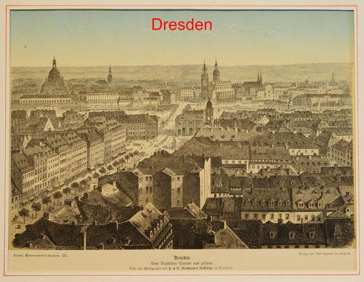 DD 120 - Dresden, vom Neustadter Thurme aus gesehen, Hst. mit Farbdruck bei Spamer/Leipzig um 1880 -19,5x26(21x28,5) PPGröße-24x30 = 48 EUR
