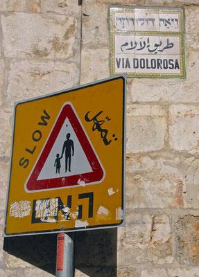 Die Via Dolorosa - Leidensweg Jesu von Nazareth