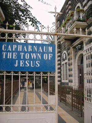 Kapernaum, auch Kafarnaum und Kapharnaum - Wohn- und Wirkungsort Jesu