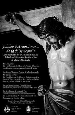Cartel anunciador de los actos organizados por la Cofradía con motivo del Jubileo Extraordinario de la Misericordia (2.016)