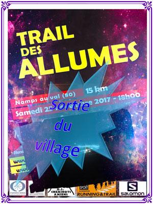 Trail des Allumés 2017 - Sortie du village (Namps au Val - dép80 - 15km - Sam25/11/2017)