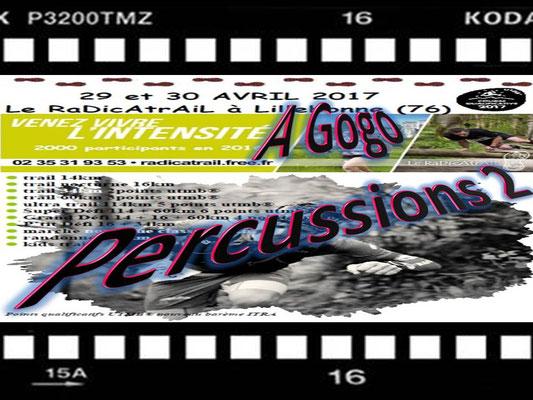 Radicatrail - A Gogo Percussions 2 (Tancarville - dép76 - Dim30/04/2017)