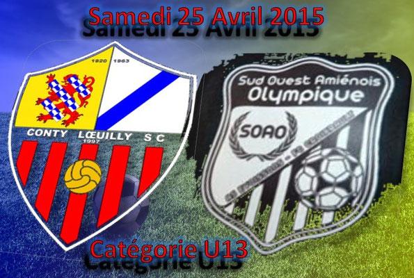 Football, catégorie U13, le SC Conty reçoit le SOAO (Samedi 25 Avril 2015)