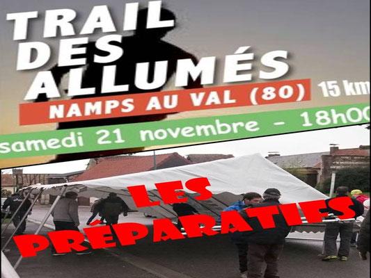 Trail des Allumés 2015 - Les préparatifs (Namps au Val - dép80 - 15km - Sam21/11/2015)