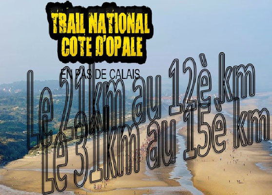 Trail de la côte d'Opale 2015 - Le 21km et le 31km (Wissant - dép62 - Dim13/09/2015)