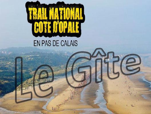 Trail de la côte d'Opale 2015 - Le gîte (Wissant - dép62 - 7/8/14/21/31/42/62km - Sam12&Dim13/09/2015)