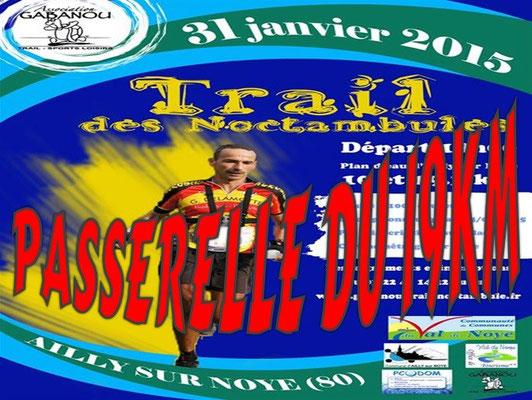 Trail des Noctambules 2015 - Passerelle du 19km (Ailly/Noye - dép80 - 10/19km - Sam31/01/2015)