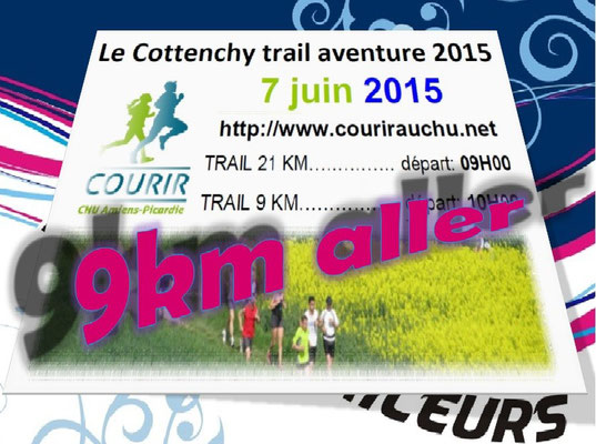 Trail de Cottenchy 2015 - 9km aller (dép80 - Dim07/06/2015)